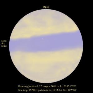 Digital skitse af Venus og Jupiter blandt Cirrusskyer, d. 27. august ca. kl. 20:15. Venus er den hvide prik til venstre og Jupiter den mere uldne blågrå plet til højre. Observationen skete med et zenitprisme, så højre/venstre er byttet om i forhold til uden teleskop.